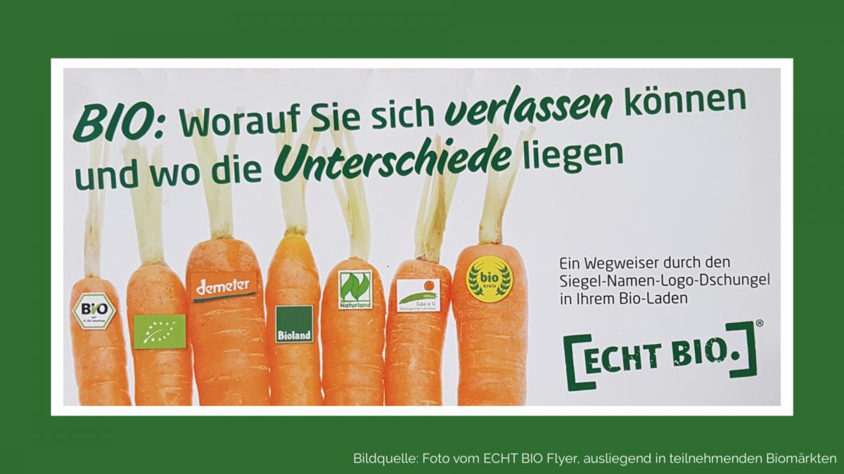 ECHT BIO Flyer über die Unterschiede von Biosiegeln